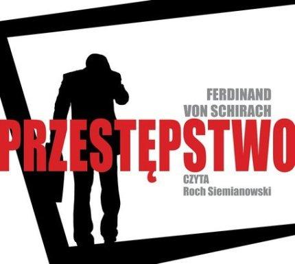Przestepstwo-audiobook_Ferdinand-von-Schirach,images_big,5,978-83-7878-164-6