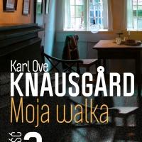 Karl Ove Knausgård - Moja walka. Księga 2