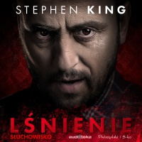 "Stephen King ""Lśnienie"" [Audiobook]"